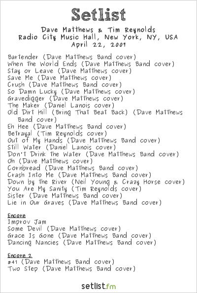 Dave Matthews & Tim Reynolds Setlist Radio City Music Hall, New York, NY, USA 2007