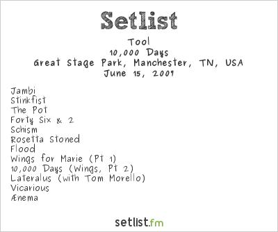 Tool Setlist Bonnaroo 2007 2007, 10,000 Days