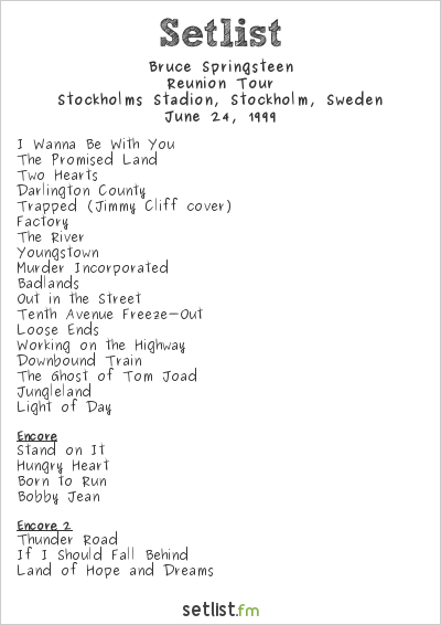 Bruce Springsteen Setlist Stockholms Stadion, Stockholm, Sweden 1999, Reunion Tour