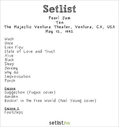 Pearl Jam Setlist The Majestic Ventura Theater, Ventura, CA, USA 1992, Ten