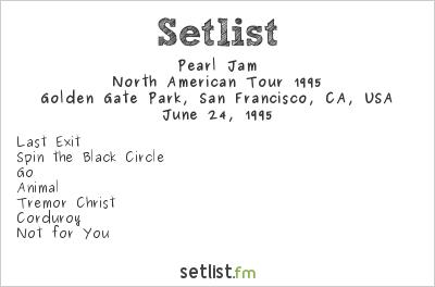 Pearl Jam Setlist Golden Gate Park, San Francisco, CA, USA, North American Tour 1995