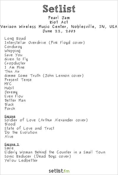 Pearl Jam Setlist Verizon Wireless Music Center, Noblesville, IN, USA 2003, Riot Act