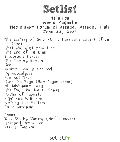 Metallica Setlist DatchForum, Milan, Italy 2009, World Magnetic