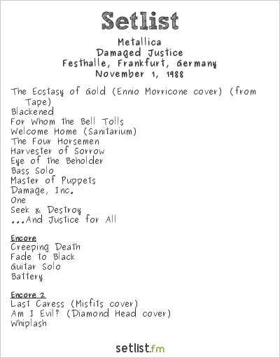 Metallica Setlist Festhalle, Frankfurt, Germany 1988, Damaged Justice
