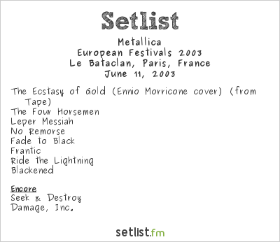 Metallica Setlist Le Bataclan, Paris, France 2003