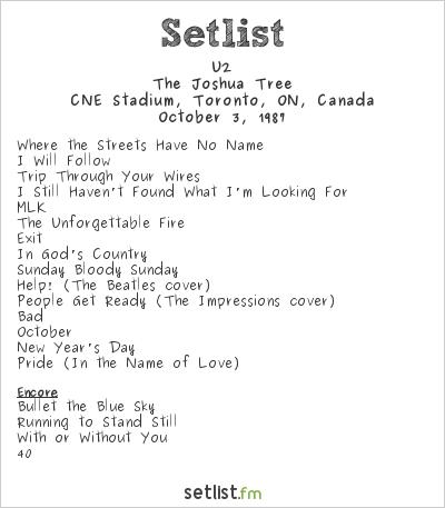 U2 Setlist CNE Stadium, Toronto, ON, Canada 1987, The Joshua Tree Tour