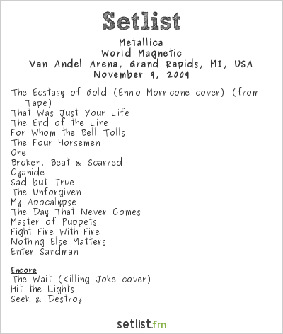 Metallica Setlist Van Andel Arena, Grand Rapids, MI, USA 2009, World Magnetic