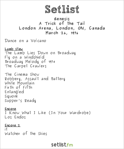 Genesis Setlist London Arena, London, ON, Canada 1976, A Trick of the Tail