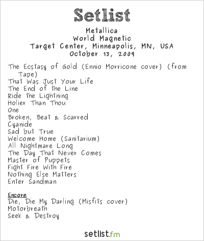 Metallica Setlist Target Center, Minneapolis, MN, USA 2009, World Magnetic