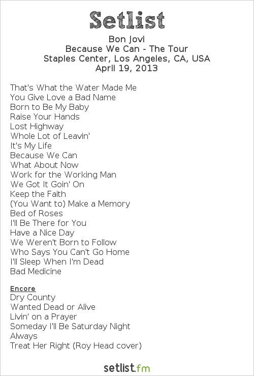 Bon Jovi Setlist Staples Center, Los Angeles, CA, USA 2013, Because We Can - The Tour