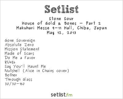 Stone Sour Setlist Ozzfest Japan 2013 2013, House of Gold & Bones - Part 2