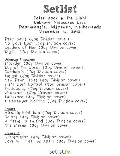 Peter Hook Setlist Doornroosje, Nijmegen, Netherlands 2012, Unknown Pleasures Live