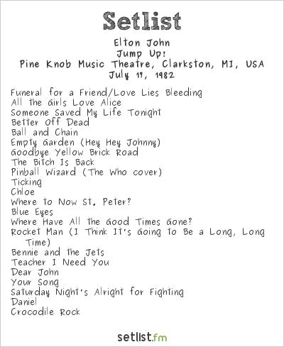 Elton John Setlist Pine Knob Music Theatre, Clarkston, MI, USA 1982, Jump Up!