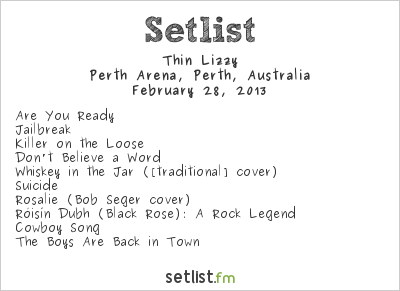 Thin Lizzy Setlist Perth Arena, Perth, Australia 2013, Monster Tour