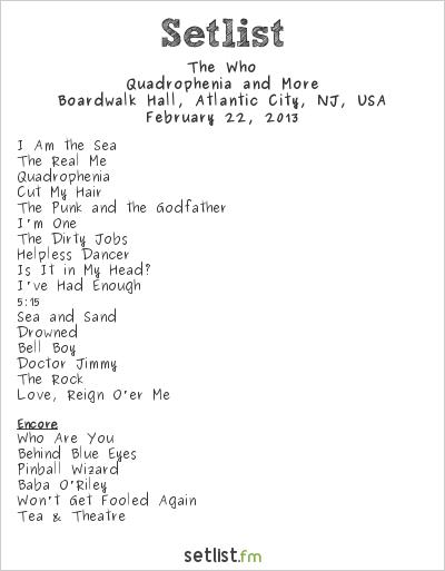 The Who Setlist Boardwalk Hall, Atlantic City, NJ, USA 2013, Quadrophenia and More 2012/13 North American Tour