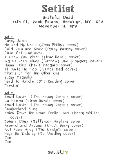 Grateful Dead Setlist 46th St. Rock Palace, Brooklyn, NY, USA 1970