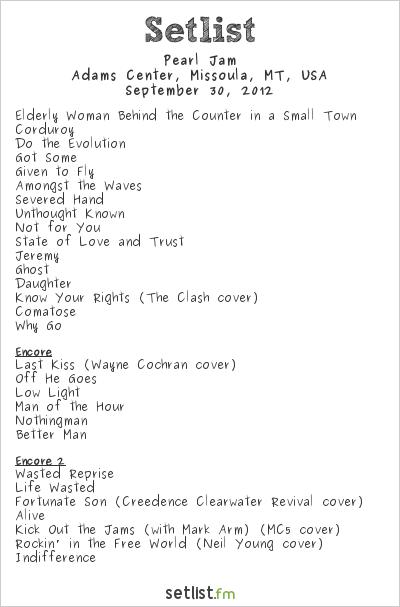 Pearl Jam Setlist Adams Center, Missoula, MT, USA 2012