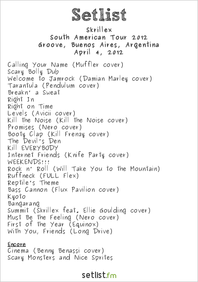 Skrillex Setlist Groove, Buenos Aires, Argentina 2012, Skrillex South American Tour