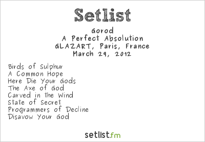 Gorod Setlist GLAZART, Paris, France, Omnivium Europe Tour 2012