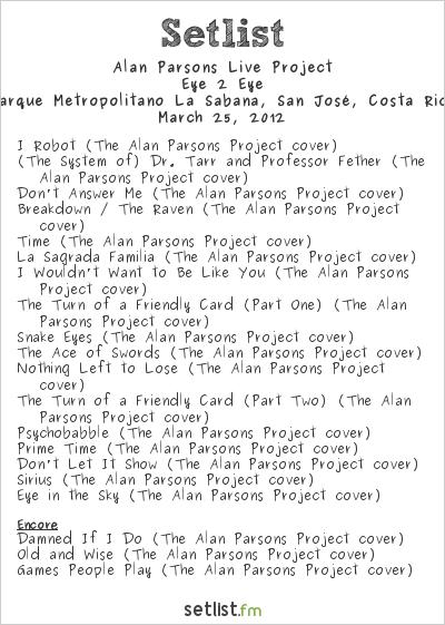 Alan Parsons Live Project Setlist FIA 2012 2012