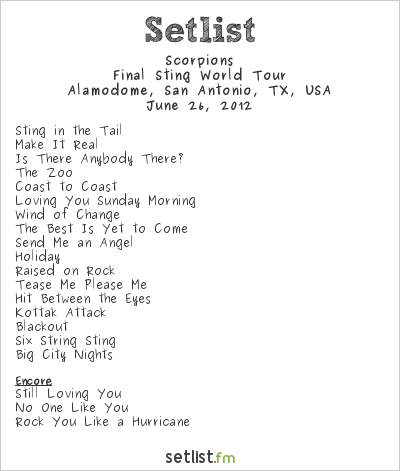 Scorpions Setlist Alamodome, San Antonio, TX, USA 2012, Final Sting World Tour