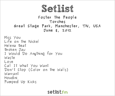 Foster the People Setlist Bonnaroo 2012 2012, Torches