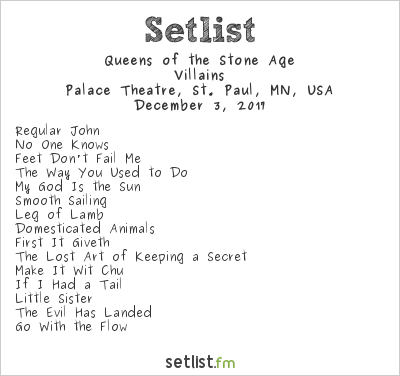 Queens of the Stone Age Setlist Palace Theatre, St. Paul, MN, USA 2017, Villains