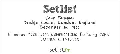 John Dummer at Bridge House, London, England Setlist