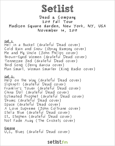 Dead & Company Setlist Madison Square Garden, New York, NY, USA 2017, 2017 Fall Tour