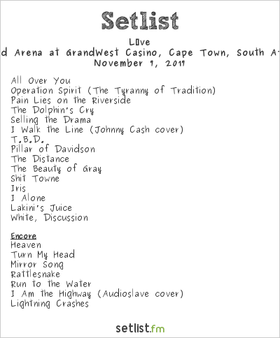 Live Setlist Grand Arena, GrandWest Casino, Cape Town, South Africa 2017