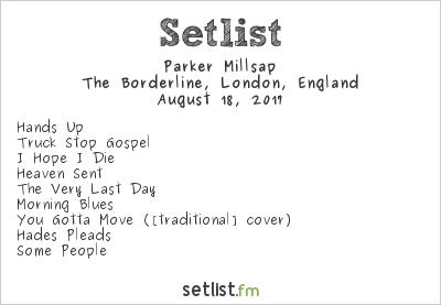 Parker Millsap Setlist The Borderline, London, England 2017