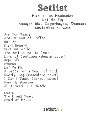 Mike + The Mechanics Setlist Amager Bio, Copenhagen, Denmark, Let Me Fly Tour 2017
