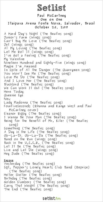 Paul McCartney Setlist Itaipava Arena Fonte Nova, Salvador, Brazil 2017, One on One
