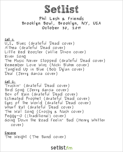 Phil Lesh & Friends Setlist Brooklyn Bowl, Brooklyn, NY, USA 2017
