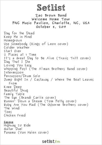 Zac Brown Band Setlist PNC Music Pavilion, Charlotte, NC, USA 2017, Welcome Home Tour