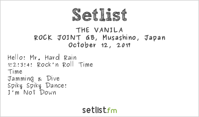 THE VANILA Setlist Kichijoji ROCK JOINT GB, Musashino, Japan 2017