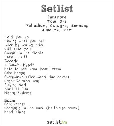 Paramore Setlist Palladium, Cologne, Germany 2017, Tour One