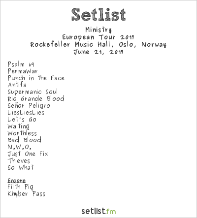 Ministry Setlist Rockefeller Music Hall, Oslo, Norway, European Tour 2017