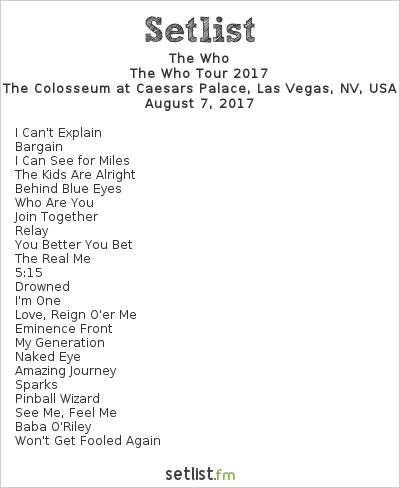 The Who Setlist The Colosseum at Caesars Palace, Las Vegas, NV, USA, The Who Tour 2017