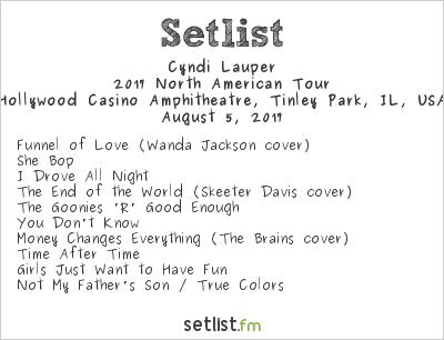 Cyndi Lauper Setlist Hollywood Casino Amphitheatre, Tinley Park, IL, USA, Rod Stewart / Cyndi Lauper 2017
