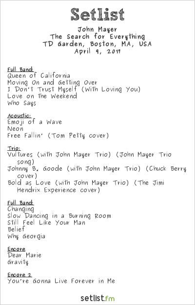 John Mayer Setlist TD Garden, Boston, MA, USA 2017, The Search for Everything
