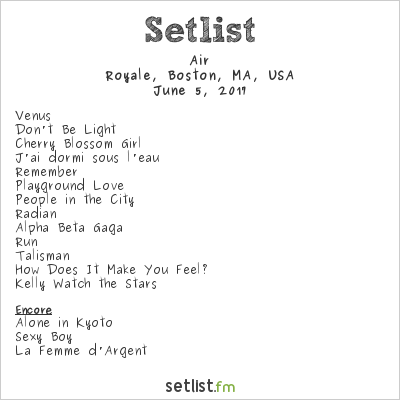 Air Setlist Royale Boston, Boston, MA, USA 2017