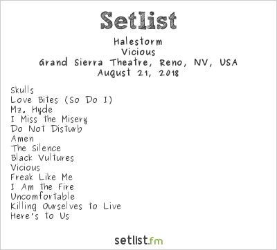 Halestorm Setlist Grand Sierra Resort, Reno, NV, USA 2018, Vicious