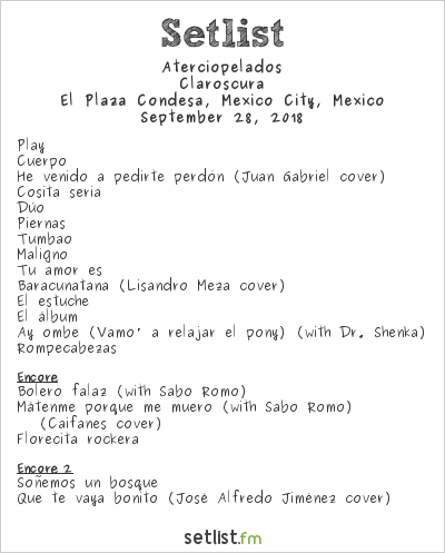 Aterciopelados Setlist El Plaza Condesa, Mexico City, Mexico 2018