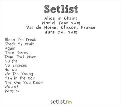 Alice in Chains Setlist Hellfest 2018 2018, 2018 World Tour