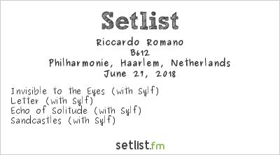 Riccardo Romano Setlist Philharmonie, Haarlem, Netherlands 2018