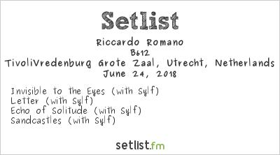 Riccardo Romano Setlist TivoliVredenburg Grote Zaal, Utrecht, Netherlands 2018