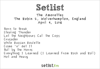 The Amorettes Setlist The Robin 2, Wolverhampton, England 2018