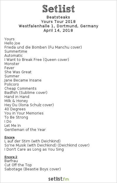 Beatsteaks Setlist Westfalenhalle, Dortmund, Germany, Yours Tour 2018