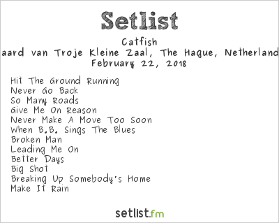Catfish Setlist Paard van Troje, The Hague, Netherlands 2018